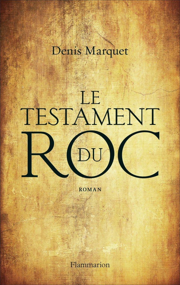 le testament de roc